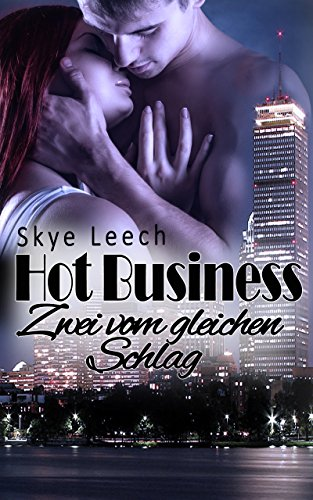 Hot Business 4: Zwei vom gleichen Schlag (HB-Serie)