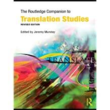 The Routledge Companion to Translation Studies (Routledge Companions)