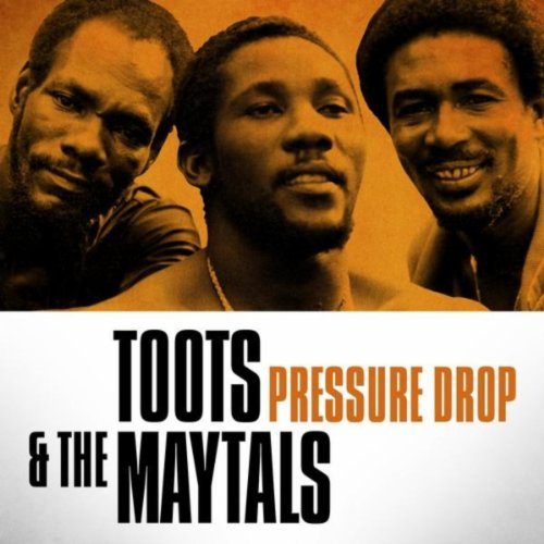 Toots & The Maytals - Pressure...