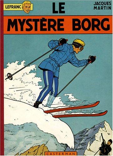 Lefranc, Tome 3 : Le mystère Borg : Edition fac-similé