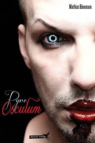 Matthias Bünemann: Pyre: Osculum; Gay-Lektüre  alphabetisch nach Titeln