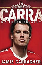 [Carra: My Autobiography] (By: Jamie Carragher) [published: October, 2008]