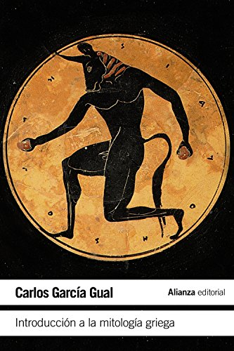 Introducción a la mitología griega (El Libro De Bolsillo - Humanidades) por Carlos García Gual
