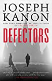 Defectors: A Novel (English Edition)