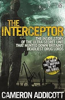 The Interceptor by [Addicott, Cameron]