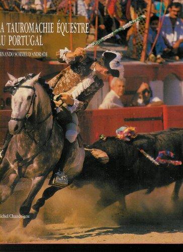La tauromachie équestre au Portugal par Sommer d'Andrade