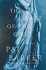 The Silence of the Girls: A Novel par Barker