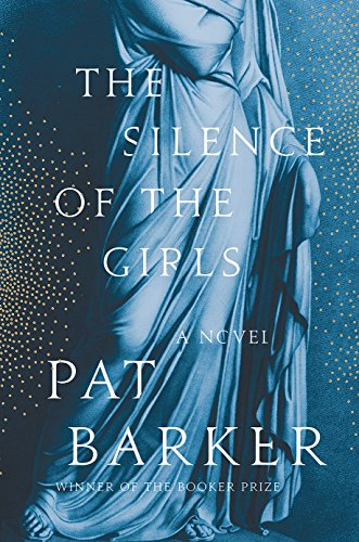 The Silence of the Girls por Pat Barker