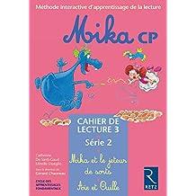 Mika : CP, série 2, cahier de lecture 3 : Mika et le jeteur de sorts - Aïe et Ouille