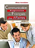 Telecharger Livres Communication progressive du francais des affaires Niveau intermediaire Livre (PDF,EPUB,MOBI) gratuits en Francaise