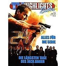 24: Alles für die Serie - Die längsten Tage des Jack Bauer