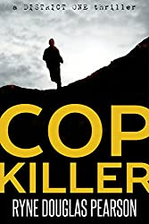 Cop Killer (A District One Thriller Book 1)