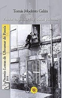 Amor en bicicleta (Spanish Edition) di [Galán, Tomás Modesto]