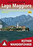 Lago Maggiore: Die schönsten Berg- und Talwanderungen – 50 Touren (Rother Wanderführer)