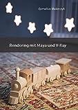Rendering mit Maya und V-Ray