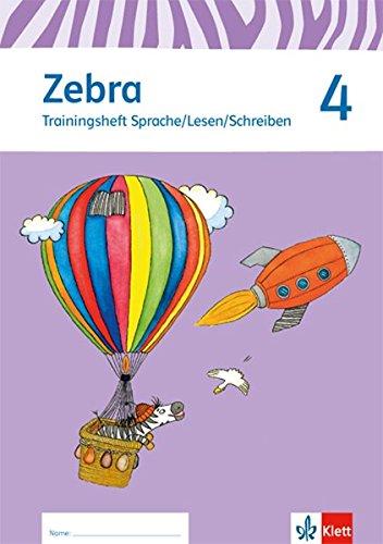 Preisvergleich Produktbild Zebra / Trainingsheft Sprache/Lesen/Schreiben zum Nachkauf 4. Schuljahr: Neubearbeitung