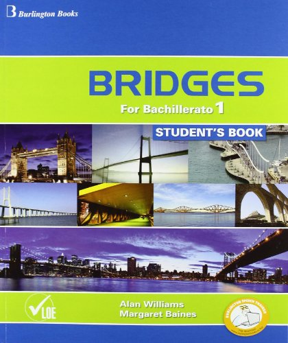 Bridges For Bachillerato 1. StudentŽs Book