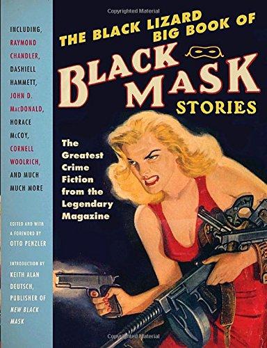 The Black Lizard Big Book of Black Mask Stories - Big Black Book