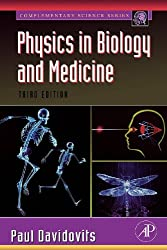 Physics in Biology and Medicine (Complementary Science)