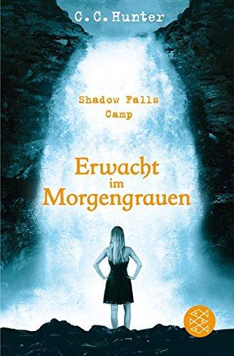Buchcover Shadow Falls Camp – Erwacht im Morgengrauen
