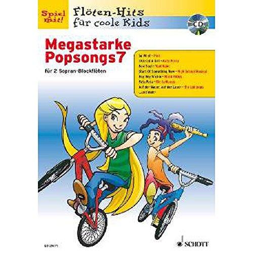 Megastarke Popsongs 7 - Sopranblockflöte Noten [Musiknoten]