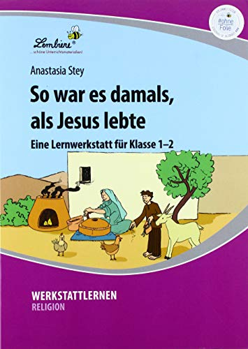 So war es damals, als Jesus lebte (PR): Grundschule, Religion, Klasse 1-2