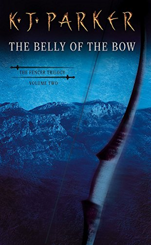 The Belly Of The Bow: Fencer Vol 2 (Fencer Trilogy)