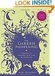 The Garden Awakening: Designs to nurt...