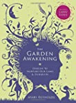 The Garden Awakening: Designs to Nurt...