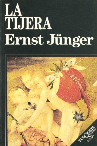 La tijera (Ensayo) por Ernst Jünger