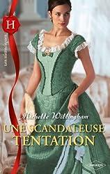 Une scandaleuse tentation (Les Historiques t. 506)