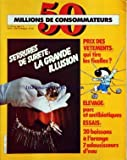 50 MILLIONS DE CONSOMMATEURS [No 125] du 01/05/1981 - SERRURES DE SURETE - PRIX DE VETEMENTS - QUI TIRE LES FICELLES - ELEVAGE - PORC ET ANTIBIOTIQUES - 20 BOISSONS A L'ORANGE - 7 ADOUCISSEURS D'EAU