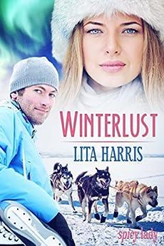 Winterlust: Lisa und Ryan - eine Lovestory (Spicy Lady 2) (German Edition) by [Harris, Lita]