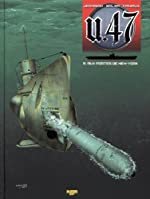 U.47, Tome 5 - Aux portes de New York de Gerardo Balsa