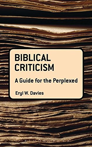 Biblical Criticism: A Guide for the Perplexed (Guides for the Perplexed)