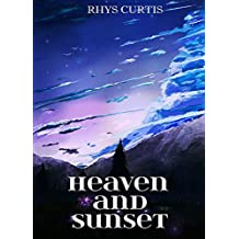 Heaven and Sunset (English Edition)