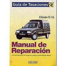 CITROËN VISA - C15, Tomo II. MANUAL DE TALLER Y TIEMPOS DE REPARACIÓN.