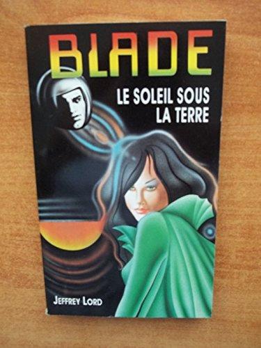 Blade 99 : Le Soleil sous la lune
