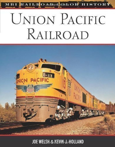 union-pacific-railroad-mbi-railroad-color-history-by-joe-welsh-kevin-j-holland-published-by-motorboo