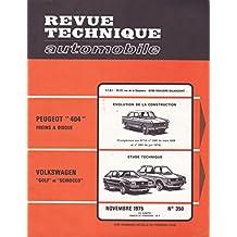 """Peugeot """"404"""" freins à disque, Volkswagen """"Golf"""" et """"Sirocco"""" - Revue technique automobile - Novembre 1975, n° 350"""