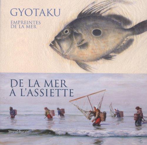 Gyotaku, empreintes de la mer : De la mer à l'assiette