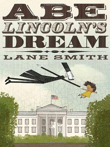 Abe Lincoln's Dream (Of A Book Abraham Picture Lincoln)