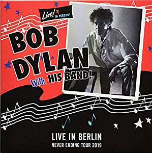 BOB DYLAN Live In Berlin 2019 NEVER ENDING TOUR Audio Doppel CD set [Audio CD]