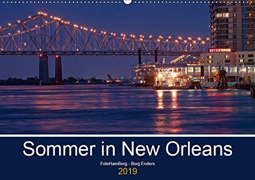 (Sommer in New Orleans (Wandkalender 2019 DIN A2 quer): Eine der unvergesslichsten Städte in den USA (Monatskalender, 14 Seiten ) (CALVENDO Orte))