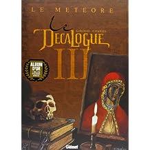 Le Décalogue, tome 3 : Le Météore