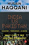 What stops India and Pakistan from being friends? In this provocative, deeply analysed book, full of riveting revelations and anecdotes, Husain Haqqani, adviser to four Pakistani prime ministers, looks at the key pressure points in the relationship a...