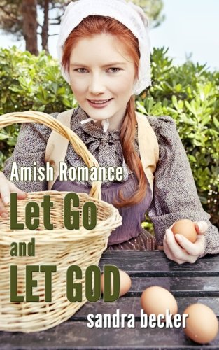 Amish Romance Let Go And Let God