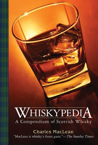 Whiskypedia: A Compendium of Scottish Whisky by MacLean, Charles (2012) Paperback