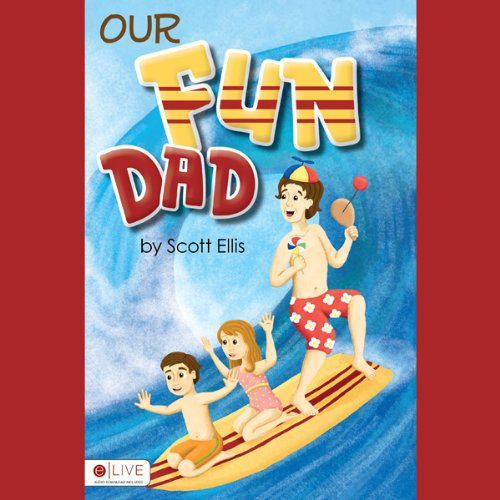 Our Fun Dad  Audiolibri