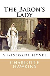 The Baron's Lady: A Gisborne Novel (The Gisbornes Book 3)